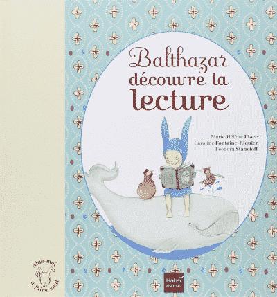 Balthazar découvre la lecture, pour apprendre les phonèmes