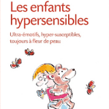 Les enfants hypersensibles