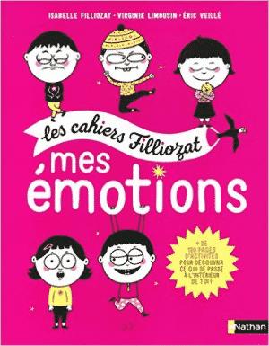 Mes émotions - Les cahiers Filliozat
