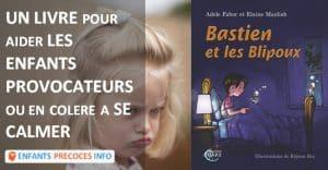Un livre pour aider les enfants provocateurs ou en colère à se calmer