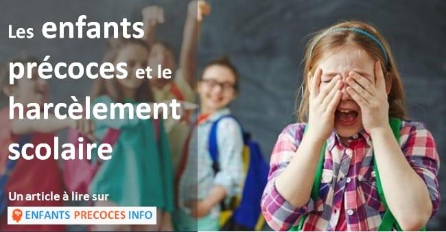 Les enfants précoces et le harcèlement scolaire. Les enfants précoces sont tout particulièrement touchés par l'inquiétant phénomène du harcèlement scolaire. Quelles sont les pistes pour y faire face ?
