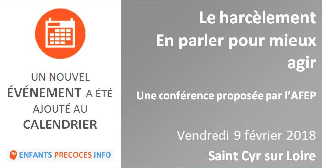 Le harcèlement - En parler pour mieux agir. Une conférence de Nolwenn VAILLANT, Conseillère Principale d'Éducation proposée par l'AFEP, le 9 février à Saint-Cyr sur Loire.