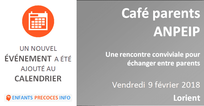 Café parents ANPEIP. Rencontre conviviale le 9 février à Lorient.